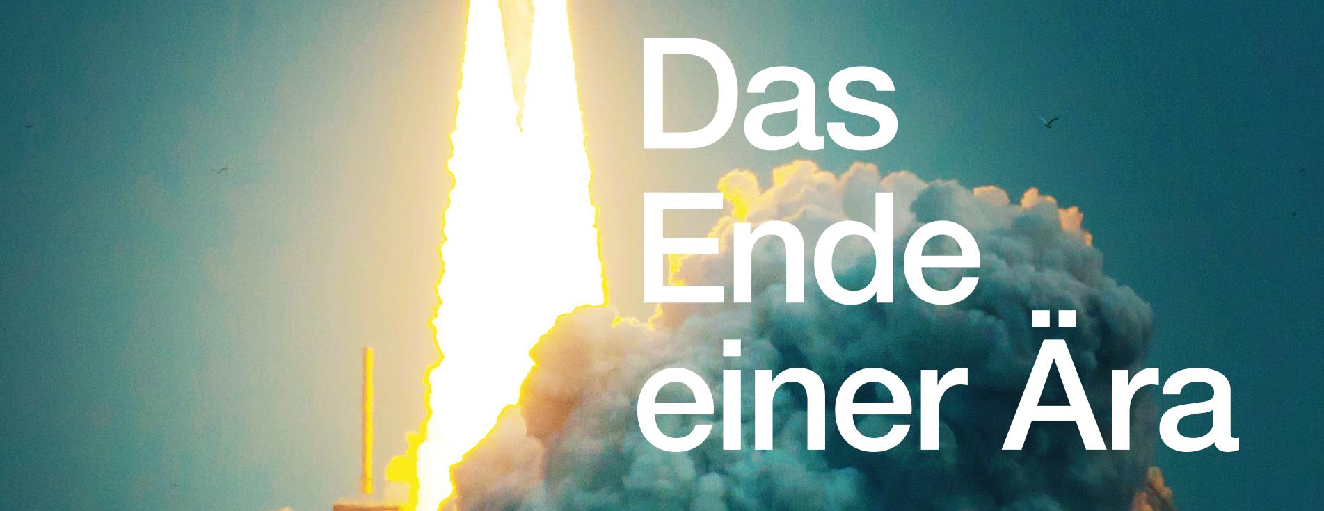 Space Shuttle – Das Ende einer Ära