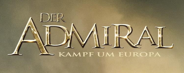 Der Admiral – Kampf um Europa