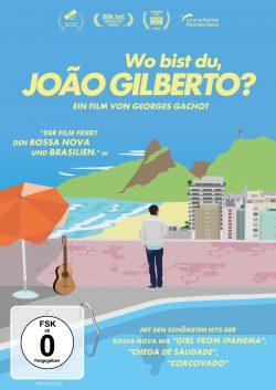 Wo bist du, Joao Gilberto DVD Front